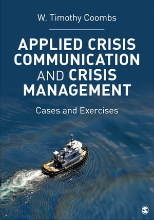 Applied Crisis Communication and Crisis Management Cases and Exercises