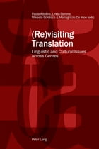 (Re)visiting Translation by Paola Attolino