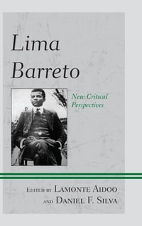 Lima Barreto: New Critical Perspectives
