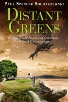 Distant Greens by Paul Spencer Sochaczewski