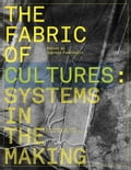 9788826494869 - Eugenia Paulicelli: The Fabric of Cultures: Systems in the Making - Libro