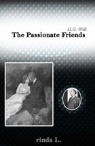 The Passionate Friends by Wells H. G. (Herbert George)
