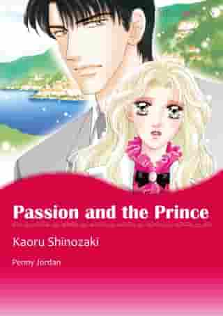 Passion and the Prince (Mills & Boon Comics): Mills & Boon Comics by Penny Jordan