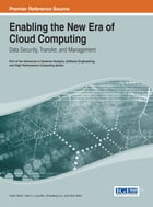 Enabling the New Era of Cloud Computing: Data Security, Transfer, and Management