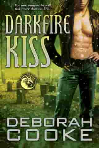 Darkfire Kiss: A Dragonfire Novel by Deborah Cooke