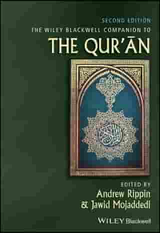 The Wiley Blackwell Companion to the Qur'an by Andrew Rippin