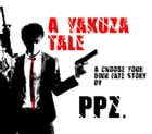 A Yakuza Tale: A Choose Your Own Fate Story by PPZ.