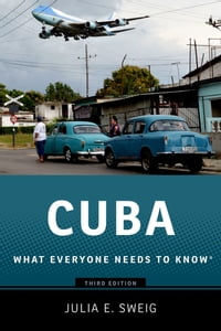 Cuba: What Everyone Needs to Know?