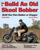 How to Build an Old Skool Bobber by Kevin Bass