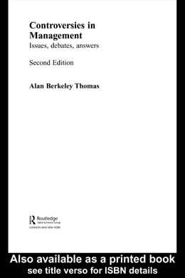 Book Controversies in Management: Issues, Debates, Answers by Thomas, Alan B.