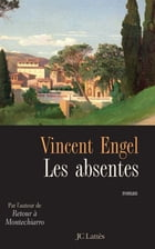 Les absentes by Vincent Engel