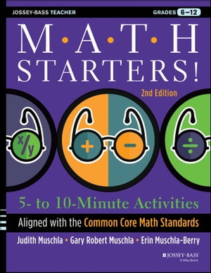 Math Starters 5- to 10-Minute Activities Aligned with the Common Core Math Standards,  Grades 6-12