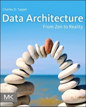 Data Architecture From Zen to Reality