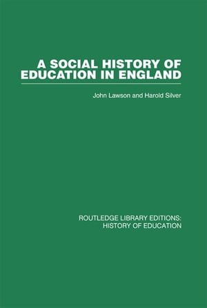 A Social History of Education in England