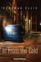 In From the Cold by Deborah Ellis