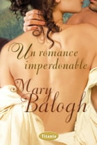 Un romance imperdonable by Mary Balogh