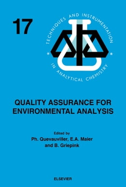 Book Quality Assurance for Environmental Analysis: Method Evaluation within the Measurements and Testing… by Maier, E.A.