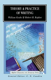 Theory and Practice of Writing: An Applied Linguistic Perspective