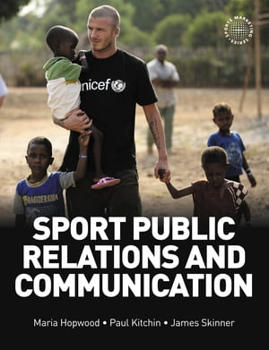 Sport Public Relations and Communication