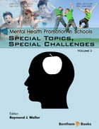 Mental Health Promotion in Schools Volume: 2 by Raymond  J. Waller