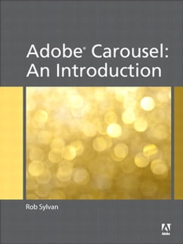 Book Adobe Carousel: An Introduction by Rob Sylvan