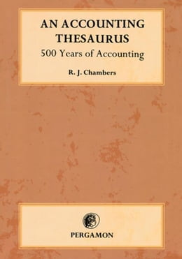Book An Accounting Thesaurus: 500 years of accounting by Chambers, Richard L.