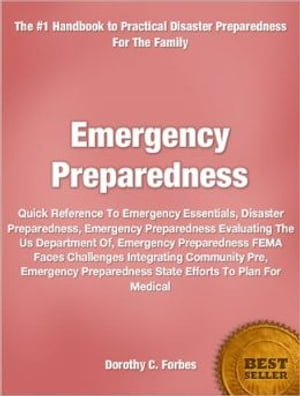 Emergency Preparedness Quick Reference To Emergency Essentials,  Disaster Preparedness,  Emergency Preparedness Evaluating The Us Department Of,  Emergen