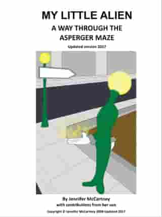 My Little Alien: A Way Through the Asperger Maze