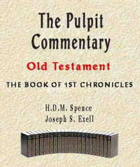 The Pulpit Commentary-Book of 1st Chronicles