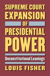 Supreme Court Expansion of Presidential Power