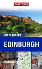 Insight Guides: Greak Breaks Edinburgh by Insight Guides
