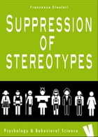 Suppression of stereotypes by Francesca Eleuteri