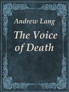 The Voice of Death by Andrew Lang