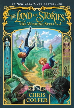 Book The Land of Stories: The Wishing Spell by Chris Colfer