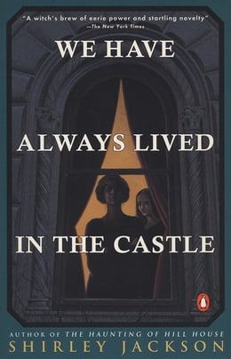Book We Have Always Lived in the Castle: (Penguin Classics Deluxe Edition) by Shirley Jackson