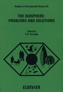 Book The biosphere, problems and solutions: Proceedings of the Miami International Symposium on the… by Veziroglu, T. N.
