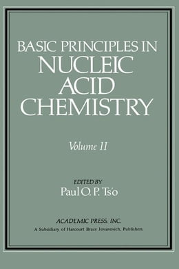 Book Basic Principles in Nucleic Acid Chemistry V2 by Ts'o, Paul O. P.