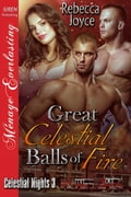Great Celestial Balls of Fire 11df6bba-0fab-4ed5-979b-f34485f45c4e