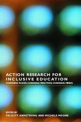 Book Action Research for Inclusive Education by Armstrong, Felicity