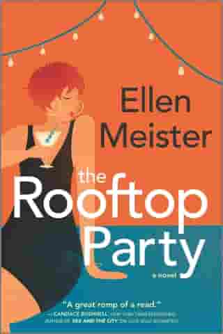 The Rooftop Party: A Novel by Ellen Meister