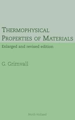 Book Thermophysical Properties of Materials by G. Grimvall