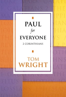 Book Paul for Everyone: 2 Corinthians by Tom Wright