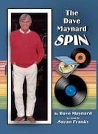 Dave Maynard Spin, The by Suzan Franks