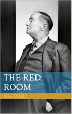 The Red Room by Herbert George Wells