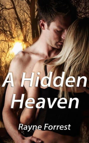 A Hidden Heaven by Rayne Forrest