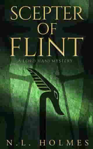 Scepter of Flint: The Lord Hani Mysteries, #3 by N.L. Holmes