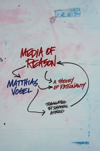 Media of Reason: A Theory of Rationality