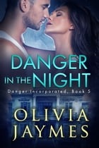 Danger In The Night by Olivia Jaymes