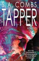 Tapper: A Novel by S.A. Combs
