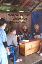 Medical Tourism (Volume 2) by Word Chapter